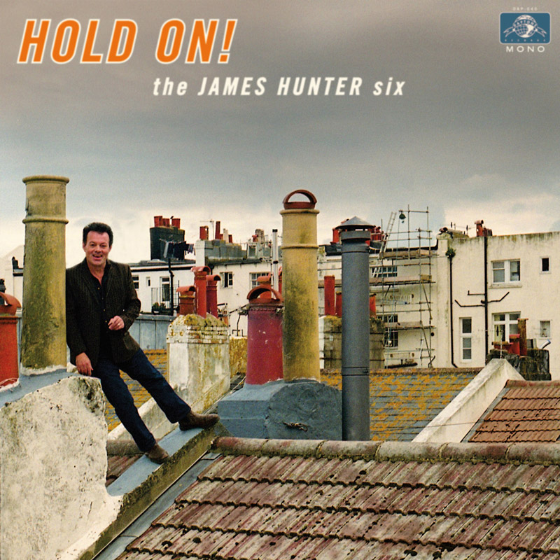 Review: the James Hunter Six - Hold On